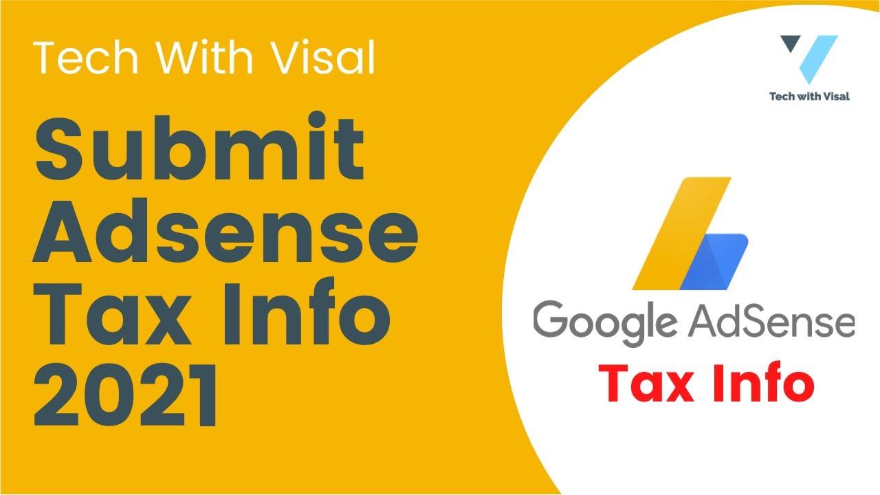Hướng dẫn khai thuế thu nhập cho Google Adsense năm 2021
